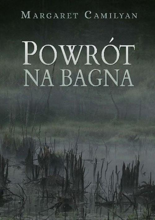 okładka Powrót na bagna, Książka   Camilyan Margaret