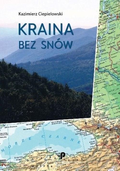okładka Kraina bez snów, Książka | Ciepielowski Kazimierz