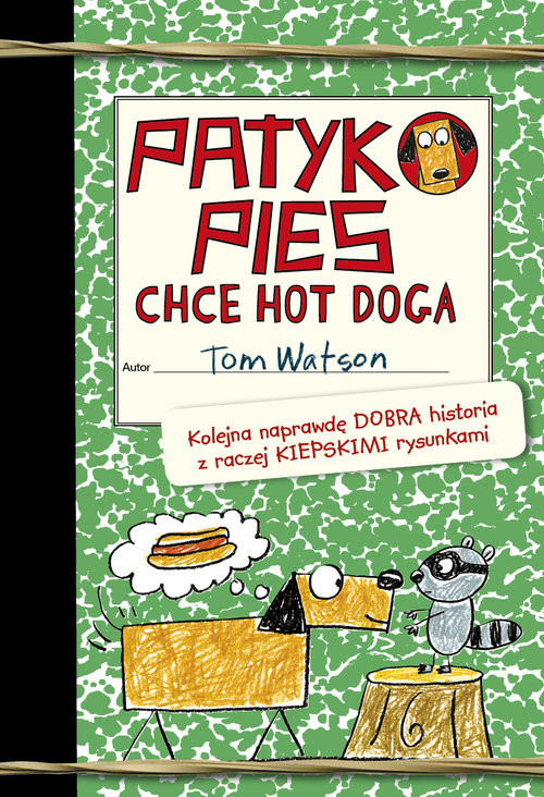 okładka Patykopies chce hot doga, Książka | Tom Watson