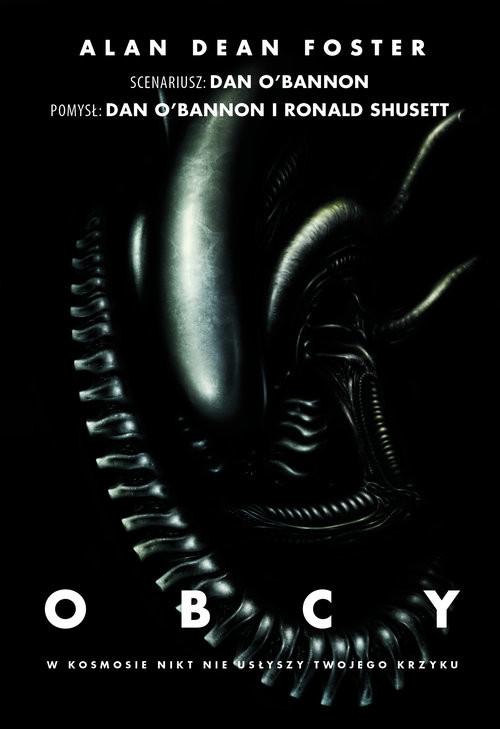 okładka Obcy W kosmosie nikt nie usłyszy twojego krzyku, Książka | Alan Dean Foster
