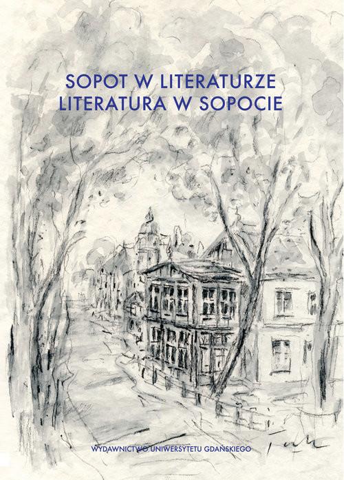 okładka Sopot w literaturze. Literatura w Sopocieksiążka |  |