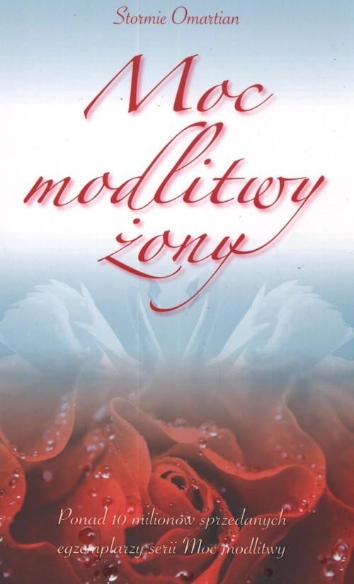 okładka Moc modlitwy żony, Książka | Omartian Stormie