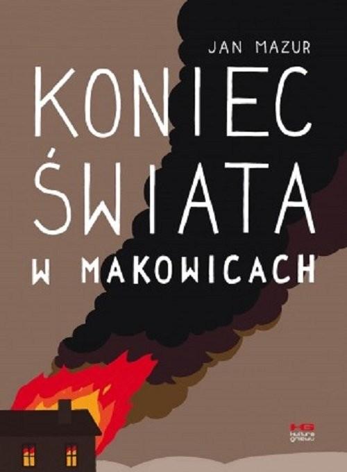 okładka Koniec świata w Manowicach, Książka | Mazur Jan