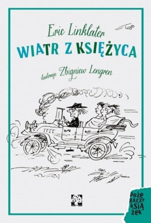 okładka Wiatr z księżyca, Książka | Eric Linklater, Zbigniew Lengren