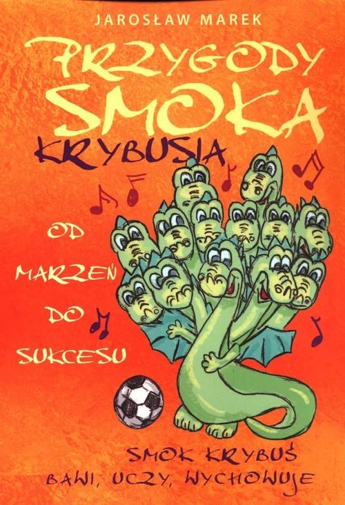 okładka Przygody Smoka Krybusia, Książka | Marek Jarosław
