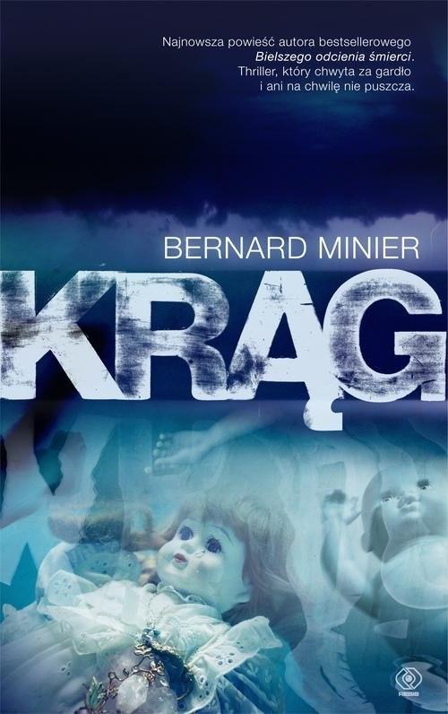 okładka Krąg, Książka | Bernard Minier