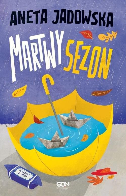 okładka Martwy sezon, Książka | Jadowska Aneta