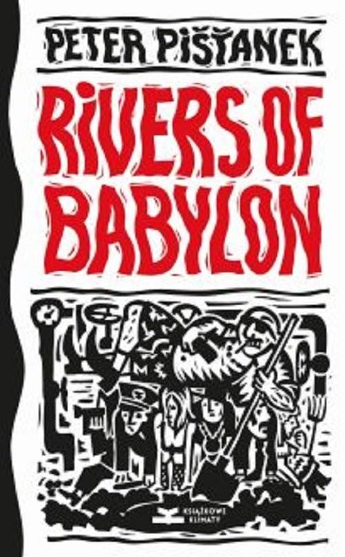 okładka Rivers of Babylonksiążka |  | Pistanek Peter