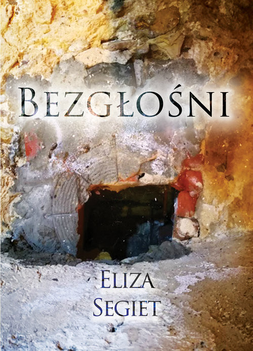 okładka Bezgłośni, Książka | Segiet Eliza