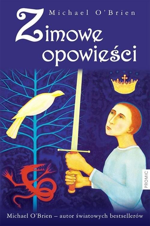 okładka Zimowe opowieści, Książka | O'Brien Michael