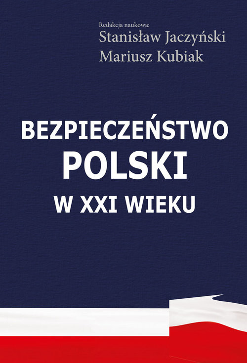 okładka Bezpieczeństwo Polski w XXI wiekuksiążka |  |