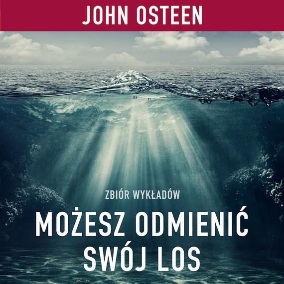 okładka Możesz odmienić swój losaudiobook | MP3 | John Osteen