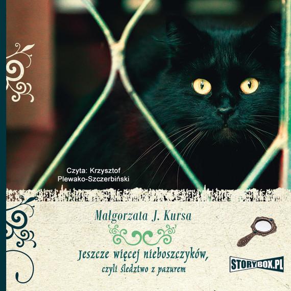 okładka Jeszcze więcej nieboszczyków, czyli śledztwo z pazurem, Audiobook | Małgorzata J. Kursa