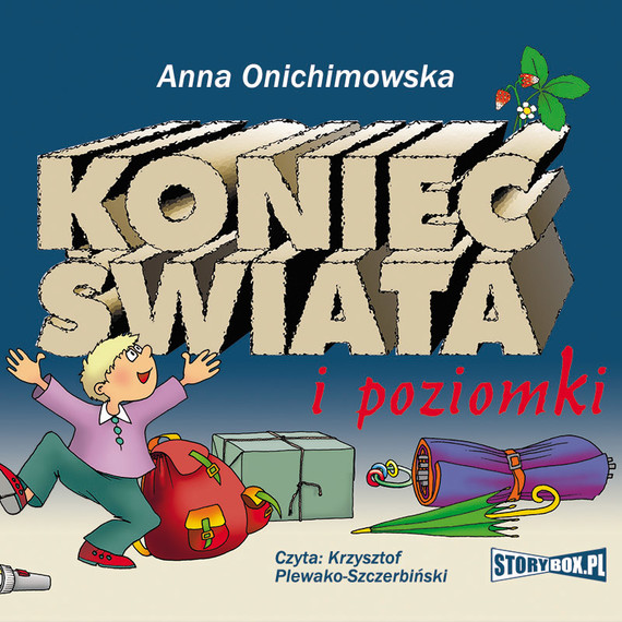 okładka Koniec świata i poziomki, Audiobook | Anna Onichimowska