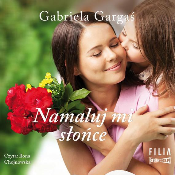 okładka Namaluj mi słońce, Audiobook | Gabriela Gargaś