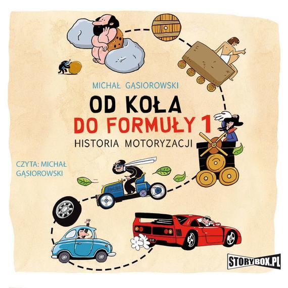 okładka Od koła do Formuły 1. Historia motoryzacji, Audiobook | Michał Gąsiorowski