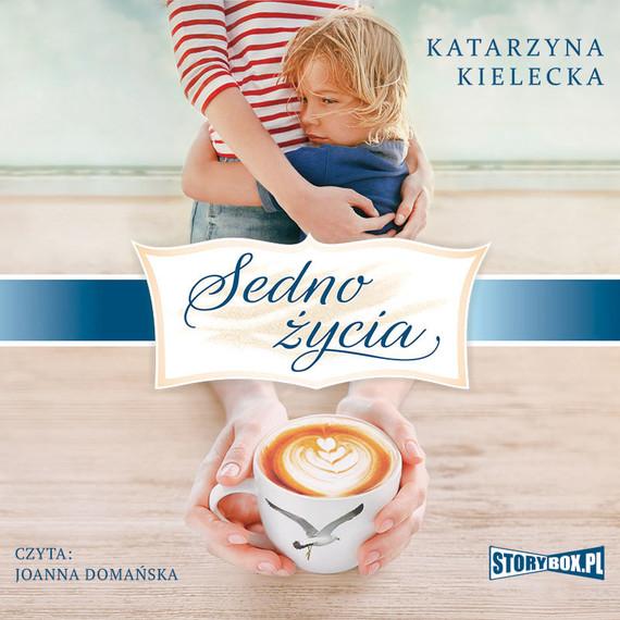 okładka Sedno życiaaudiobook | MP3 | Katarzyna Kielecka