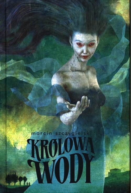 okładka Królowa wody, Książka | Szczygielski Marcin