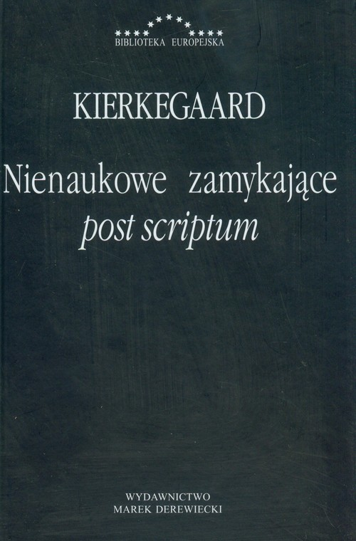 okładka Nienaukowe zamykające post scriptum, Książka | Kierkegaard Soren