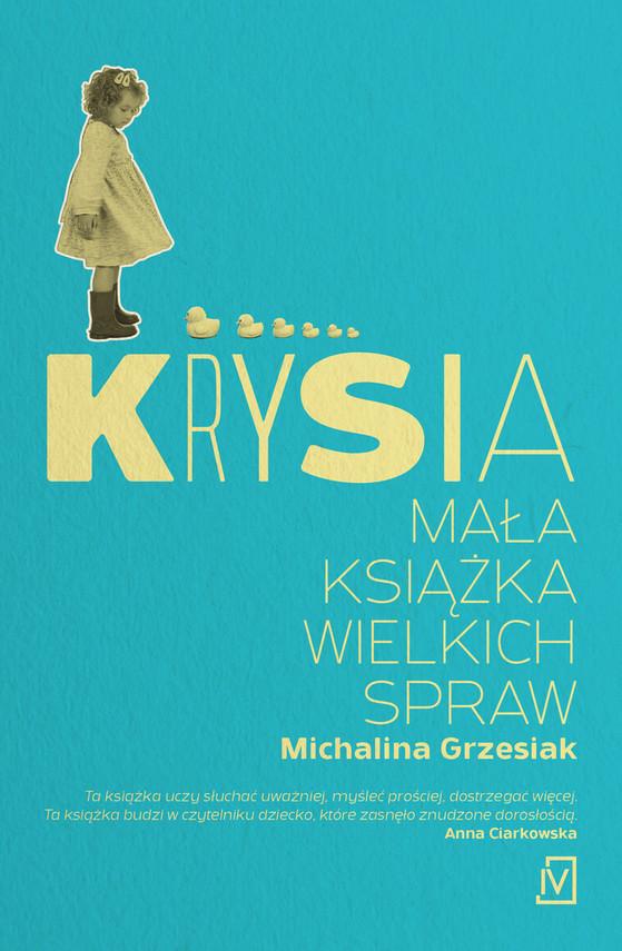 okładka Krysia. Mała książka wielkich spraw, Książka | Grzesiak Michalina