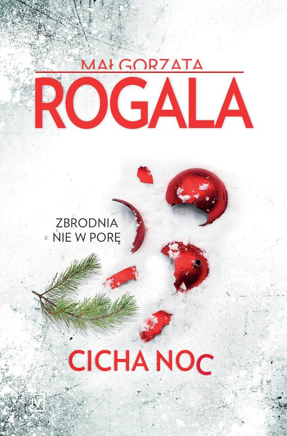 okładka Cicha noc, Książka | Rogala Małgorzata