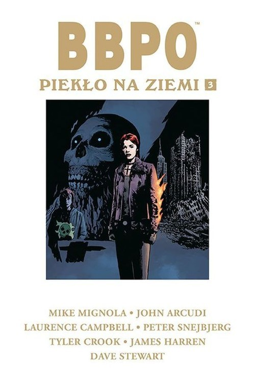 okładka BBPO Piekło na Ziemi Tom 3, Książka | Mike Mignola, John Arcudi
