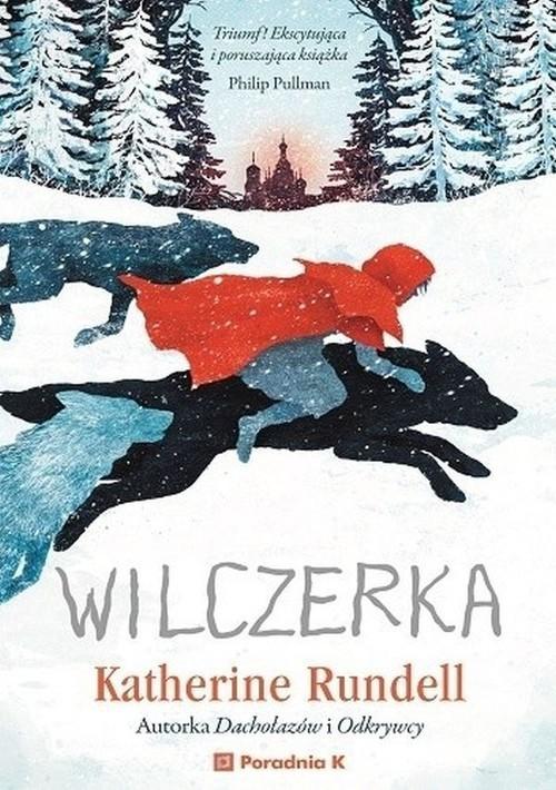 okładka Wilczerka, Książka | Rundell Katherine