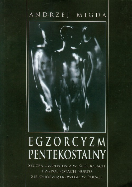 okładka Egzorcyzm pentekostalny, Książka | Migda Andrzej
