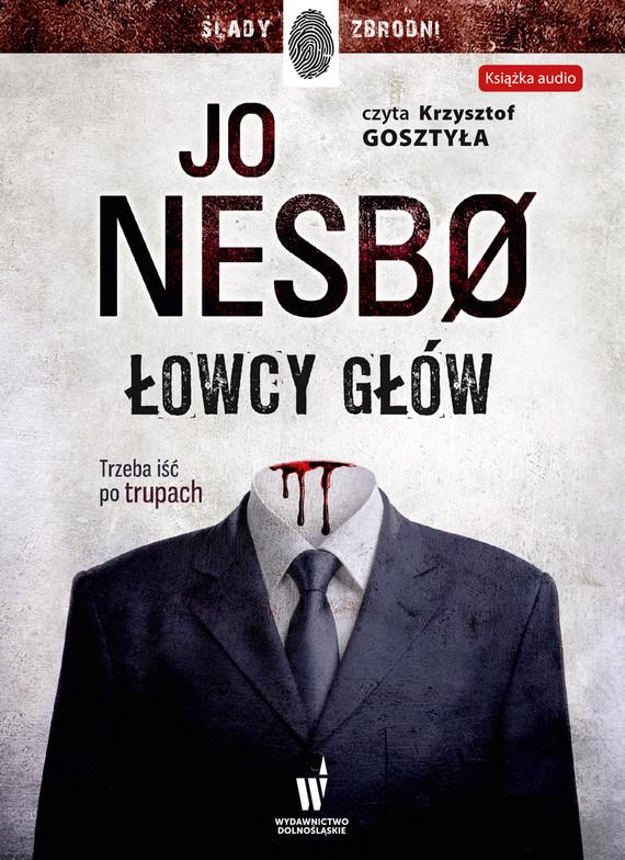 okładka Łowcy główaudiobook | MP3 | Jo Nesbø
