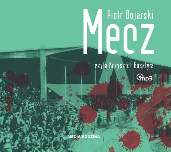 okładka Meczaudiobook   MP3   Piotr Bojarski