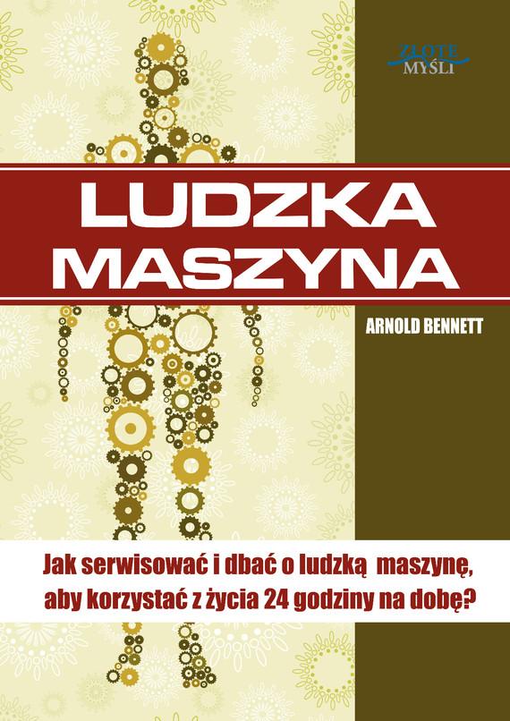 okładka Ludzka maszyna, Audiobook | Arnold  Bennett