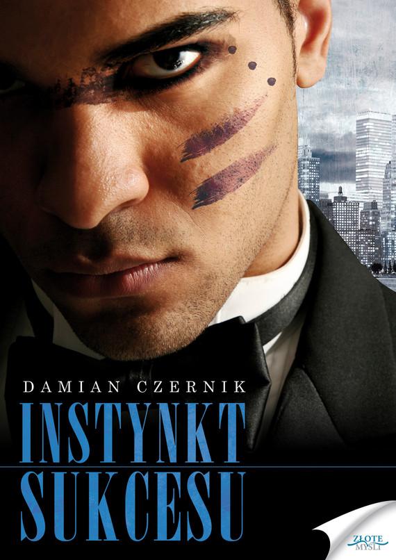 okładka Instynkt sukcesuaudiobook | MP3 | Damian Czernik