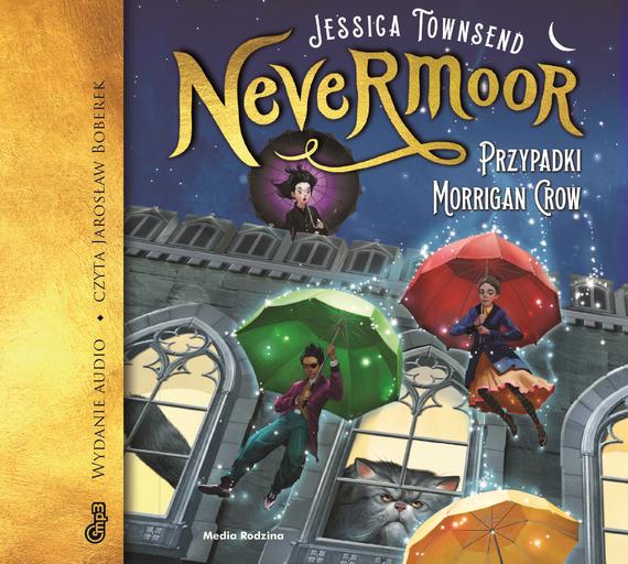 okładka Nevermoor. Przypadki Morrigan Crow.audiobook | MP3 | Jessica Townsend