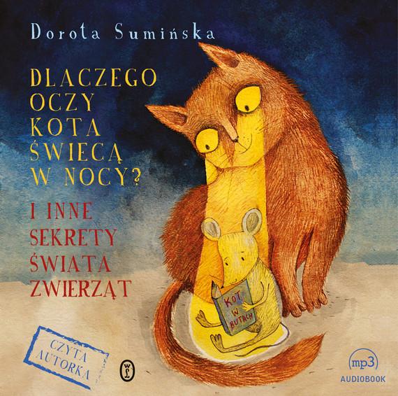 okładka Dlaczego oczy kota świecą w nocy?, Audiobook | Dorota Sumińska