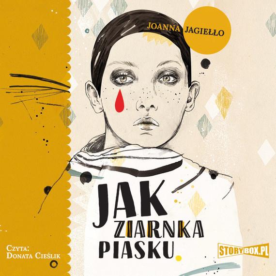 okładka Jak ziarnka piaskuaudiobook | MP3 | Joanna Jagiełło