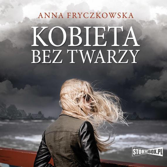 okładka Kobieta bez twarzy, Audiobook   Anna Fryczkowska