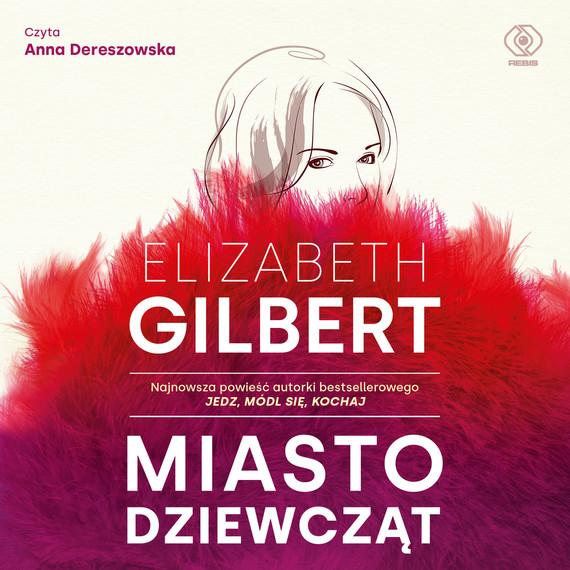 okładka Miasto dziewcząt, Audiobook   Elizabeth Gilbert
