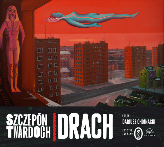 okładka Drach. Edycyjŏ ślōnskŏ, Audiobook | Szczepan Twardoch