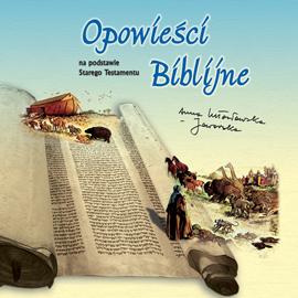 okładka Opowieści biblijne, Audiobook | Lutosławska-Jaworska Anna