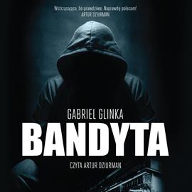 okładka Bandyta, Audiobook   Glinka Gabriel