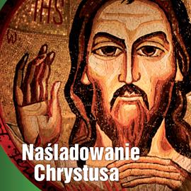 okładka Naśladowanie Chrystusa, Audiobook | á Kempis Tomasz