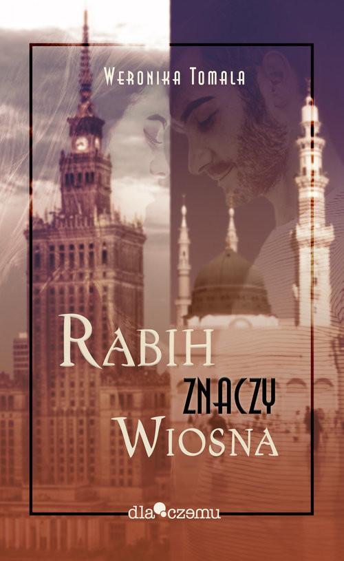 okładka Rabich znaczy wiosna, Książka | Tomala Weronika