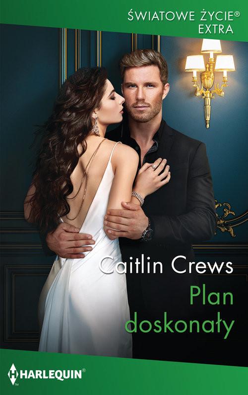 okładka Plan doskonały /Światowe Życie Ekstra, Książka | Crews Caitlin