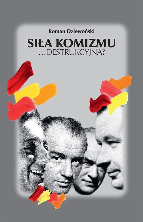 okładka Siła komizmu ...destrukcyjna?, Książka | Dziewoński Roman