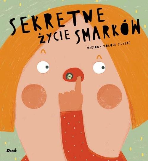 okładka Sekretne życie smarków, Książka | Mariona Tolosa Sistere