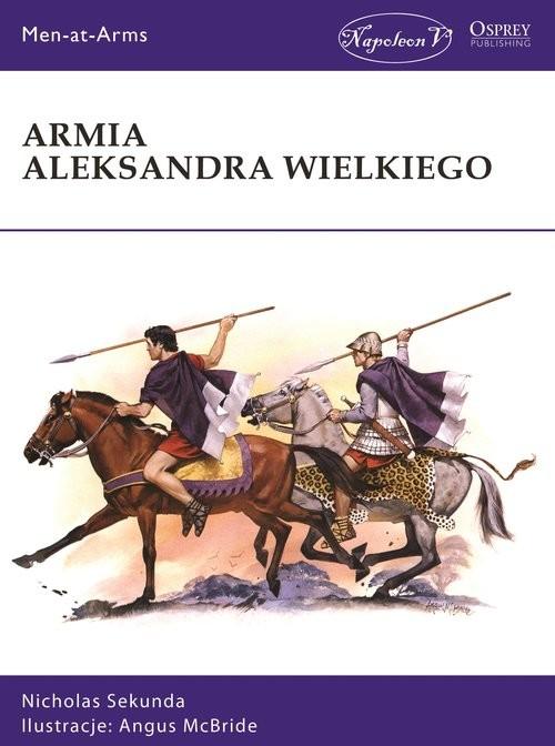 okładka Armia Aleksandra Wielkiego, Książka | Nicholas Sekunda