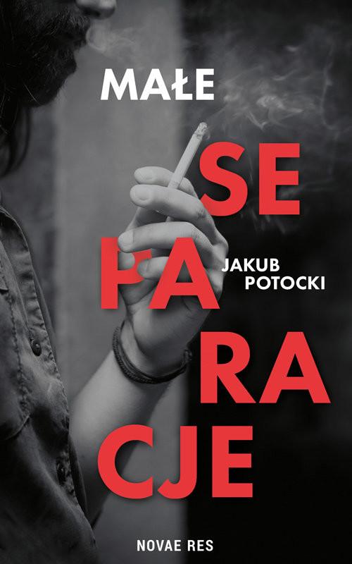 okładka Małe separacje, Książka | Jakub Potocki