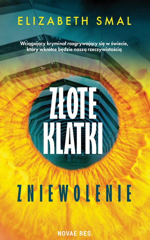 okładka Złote klatki Zniewolenie, Książka | Elizabeth Smal