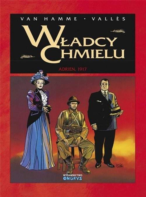 okładka Władcy chmielu 3 Adrien 1917 / Ongrys, Książka | Hamme Jean Van, Francis Valles