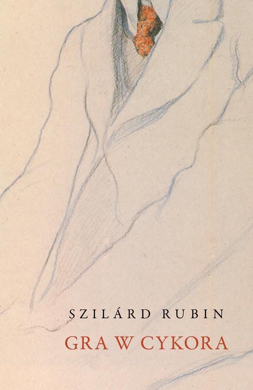 okładka Gra w cykora, Książka | Rubin Szilárd